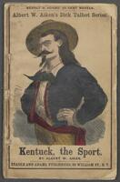 Kentuck, the sport, or, Dick Talbot at the mines