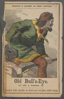 Old Bull's-Eye, the lightning shot of the plains