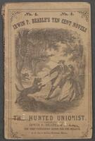 hunted Unionist, or, The fortunes of a fugitive