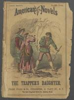 trapper's daughter, or, The outlaw's fate