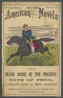 black horse of the prairies, or, Days of peril