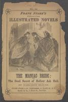 maniac bride, or, The dead secret of Hollow Ash Hall