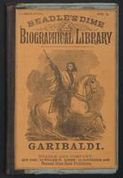 life of Joseph Garibaldi, the liberator of Italy