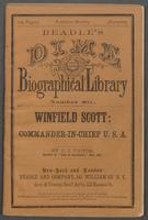 life, and military and civic services of Lieut.-Gen. Winfield Scott