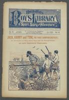 Jack, Harry and Tom, the three champion brothers, or, Adventures of three brave boys with the tatooed pirate