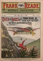 Over the Andes with Frank Reade, Jr., in his new air ship, or, Wild adventures in Peru
