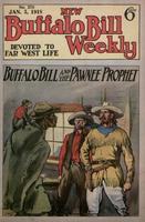 Buffalo Bill and the Pawnee prophet, or, Pawnee Bill among friends and foes