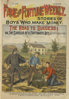 The road to success, or, The career of a fortunate boy