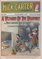 A wizard of the highway, or, Nick Carter's test of faith