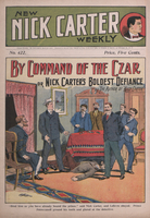 By command of the czar, or, Nick Carter's boldest defiance