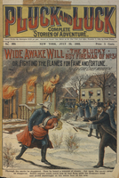 Wide awake Will, the boy fireman of no. 3, or, Fighting the flames for fame and fortune