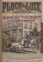 Mazeppa no. 2, the boy fire company of Carlton, or, Plucky work on ladder and line
