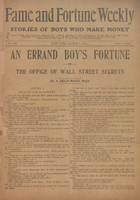 An errand boy's fortune, or, The office of Wall Street secrets