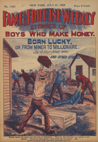 Born lucky, or, From miner to millionaire