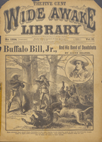 Buffalo Bill, Jr., and his band of dead shots