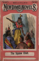 The squaw chief, or, The earl's half-breed daughter
