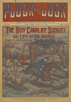 The boy cavalry scout, or, Life in the saddle
