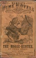 The moose-hunter, or, Life in the Maine woods