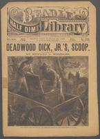 Deadwood Dick Jr.'s scoop, or, The big haul at Hard Hole