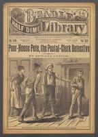 Poor-House Pete, the postal-clerk detective, or, The precious patrimony