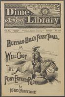 Buffalo Bill's first trail, or, Will Cody, the Pony Express rider