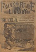 Frank Reade, Jr., and his new steam man, or, The young inventor's trip to the far west