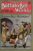 Buffalo Bill's witchcraft, or, Pawnee Bill and the snake Aztecs
