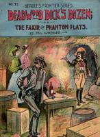Deadwood Dick's dozen, or, The fakir of Phantom Flats
