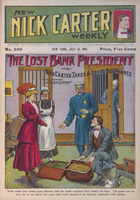 The lost bank president, or, Nick Carter takes a great big chance