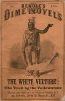 The White Vulture, or, The trail by the Yellowstone