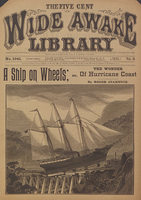 A ship on wheels, or, The wonder of Hurricane Coast