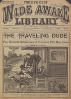The traveling dude, or, The comical adventures of Clarence Fitz Roy Jones